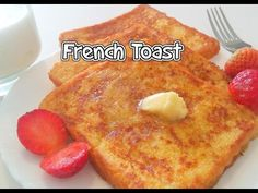 HOW TO MAKE FRENCH TOAST? - Tasty Appetite