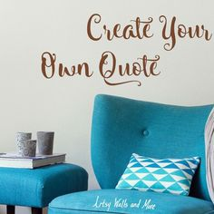 Vinyl Wall decals Create Your Own Wall Quote Design your own