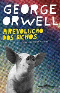 Revolução dos bichos *!!* George Orwell