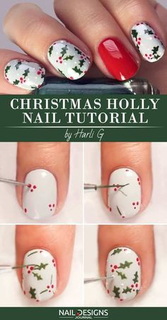 10 Charming Christmas Nail Art Tutorials You'll Adore: #1. Christmas Holly Nail Tutorial #nailart; #nailtutorial