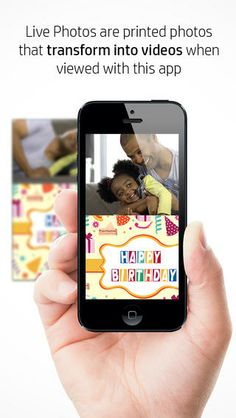 HP Live Photo- turns printed pictures into videos. An awesome app!