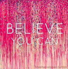 Believe You Can #lornajanespringclean