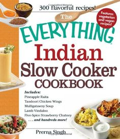 Slow Cooker Cookbook: Includes Pineapple Raita, Tandoori Chicken ...