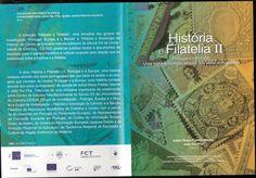 DVD: História e Filatelia II. Portugal e a Europa: uma história contada através dos selos portugueses, coord. de Isabel Maria Freitas Valente e João Rui Pita, Coimbra, SFAAC/CEIS20, 2011.