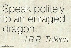 Good advice from J.R.R. Tolkien