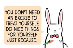 """I absolutely love rabbits. This is definitely a """"feel good"""" quote that I love."""