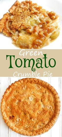 Green Tomato Crumble Pie - Tomato Desserts are a thing! Here is a tomato dessert using green tomatoes