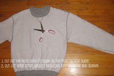 Green Eggs and Hamm: DIY Braided Sweatshirt. like the idea but dont like the inside out look. Fashion Sewing, Diy Fashion, Old Sweatshirt, Cut Sweatshirts, Diy Braids, Clothing Hacks, T Shirt Diy, Sweat Shirt, Sweater Design