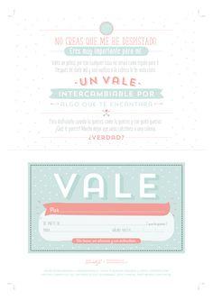 Vale regalo imprimible: http://muymolon.com/descargables/descargable-un-vale-que-vale-para-mil-regalos/