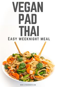 Looking for an easy, quick and delicious meal idea to add to your weeknight dinner rotation? This is it! Packed with veggies Vegan Pad Thai has all the flavors and will be on the table in less than 20 minutes. #Vegan #PadThai #Veggies #meatlessmonday