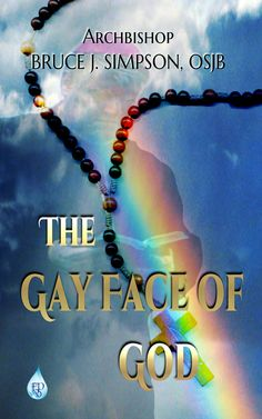 Archbishop Bruce J Simpson talks from the heart and lets you into a world you may not know exists or understand. Take a walk with the Archbishop and listen as he tells you about his life as the child of rape, a military man, and a man of the cloth, and a gay man.