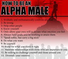 Alpha male traits. #