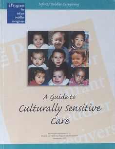 Infant-Toddler Caregiving: A Guide to Culturally « Library User Group