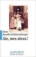 """Croyez-vous que des événements passés qui ont touchés vos aïeux, et dont vous n'avez même pas connaissance (ni des événements en questions, ni de l'existence de certains aïeux), peuvent être à l'origine de certains blocages que vous rencontrez dans votre vie ?  Il y a quelques années, j'ai découvert la psychogénéalogie à travers le livre  """"Aïe mes aïeux"""" d'Anne Ancelin Schützenberger."""