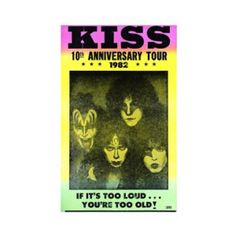 KISS 19th Anniversary Tour Concert Poster - If it's too loud, you're too old! Celebrate the 1982 Tour with this colorful 14in x 22in KISS 10th Anniversary Tour Concert Poster.