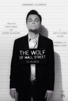 A move about a passion driven stockbroker that will go no end to achieve success, even though it ultimately leads to his demise. The Wolf of Wall Street is dominated for Best Movie of the year.