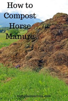 to turn your manure pile into compost, with step-by-step instructions and essential tools.How to turn your manure pile into compost, with step-by-step instructions and essential tools. Paddock Trail, Horse Paddock, Horse Stables, Horse Tack, Equestrian Stables, Horse Manure, Horse Shelter, Farm Plans, Dressage