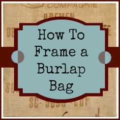Simple and easy steps for framing a jute / burlap bag (potato sack). Instructions for sealing fibers and hanging included as well. Burlap Projects, Burlap Crafts, Diy Projects, Burlap Art, Weekend Projects, Diy Crafts, Coffee Bean Sacks, Coffee Beans, Coffee Pods