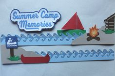 This border used the CM wave punch and the EK tools wave punch.  I created all of the accessories for a summer camp on the water except the bonfire.