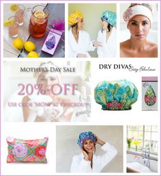 Dry Divas designer shower caps, cosmetic bags and spa bands.  All make for cute Mother's Day gifts and birthday gifts for her!