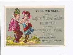 """Vintage T. H. Adams Carpets Window Shades Undertaker Embalmer Maine Trade Card   trade card """"T. H. Adams dealer in Carpets, Window Shades, and Fixtures also Undertaker and Practical Embalmer Farmington, Maine"""".  This is likely from the late 1800's.  Measures about 4 1/2"""" x 3"""" and in great condition, clean and bright, front and back with only the tiniest bit of wear to the corner tips.  Sold $22.52 on 12/27/2014"""