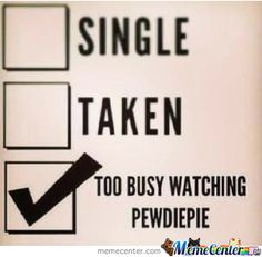 pewdiepie meme | images of too busy watching pewdiepie meme center wallpaper