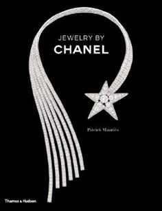 Jewelry by Chanel: Patrick Mauriès: 9780500516287: Amazon.com: Books