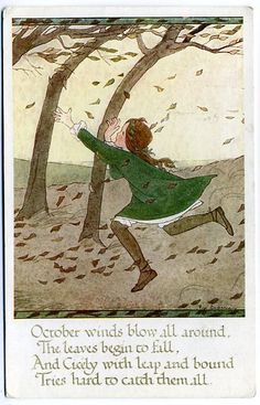 """""""October winds fall all around, the Leaves begin to fall, And Cicely with leap and bound, Tries hard to catch them all."""" ~ illustrated by Rie Cramer Seasons Of The Year, Months In A Year, Autumn Trees, Autumn Leaves, Halloween, Children's Book Illustration, Autumn Illustration, Windy Day, Faeries"""