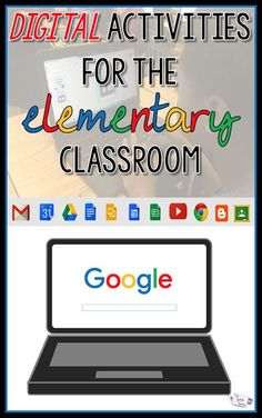 Google digital activities that can be completed in the elementary classroom.