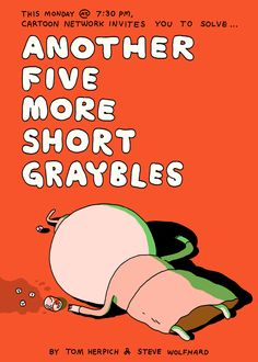 Another Five More Short Graybles