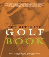The Ultimate Golf Book by Charles McGrath and David McCormick