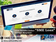 Cash Suvidha provide online business loan for SME and MSME. #BusinessLoan #ApplyOnline #LoanforSME #InstantResponse