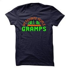 Call me Gramps - #hoodie schnittmuster #sweater knitted. ORDER HERE => https://www.sunfrog.com/Faith/Call-me-Gramps.html?68278