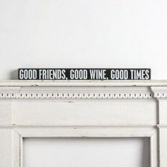 Gracie Oaks A Good Friends, Good Wine, Good Times Wall Decor featuring friend-oriented sentiment in a neutral palette to complement any existing décor style. Compass Wall Decor, Sun Wall Decor, Laundry Room Wall Decor, Window Wall Decor, Starburst Wall Decor, Plate Wall Decor, Medallion Wall Decor, Wooden Wall Decor, Best Wine Clubs