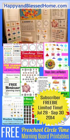 Till Sept 2014 Subscriber FREEBIE Preschool Circle Time Morning Board Printables for a Limited Time Jun 21 - Aug 21 2014 HappyandBlessedHome Includes: Traffic Light Game Counting Fish in a Fish Bowl What Makes a Good Listener Chart Montessori Planning Charts Face and Digital Clocks Calendar Calendar – Traceable Piggy Bank Shapes/Colors/Numbers Seasons Weather