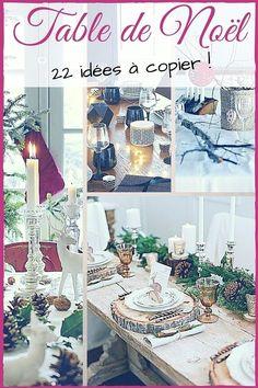 Table de Noël : 22 Magnifiques Idées à Copier !