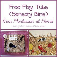 Montessori Monday – Free Play Tubs (Sensory Bins) from Montessori at Home!