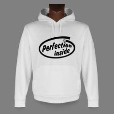 Sweatshirt humoristique blanc à capuche - Perfection inside https://www.apprentiphotographe.ch/shop/fr/sweatshirts-inside/478-sweatshirt-humoristique-blanc-a-capuche-perfection-inside-pour-dame-ou-monsieur.html
