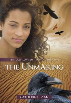 The Unmaking by Catherine Egan.  Eliza, is growing in her magical powers, but can she learn quickly enough to stop the horrid Kwellrahg from killing her mother?