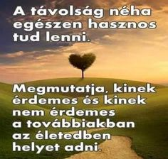 lenne valakit elfelejteni sok ido to say goodby - zsuzsinyiri Love Poems, English Quotes, Better Life, Picture Quotes, Happy Life, Sentences, Einstein, Quotations, I Am Awesome