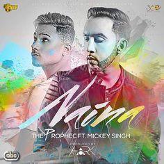 Naina Punjabi Mp3 Song Download Songspk The Prophec Ft. Mickey Singh   Download Link :: http://songspkhq.com/naina-punjabi-songs/