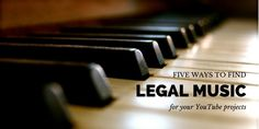 5 Best Solutions to Finding Legal Music for Your YouTube Videos