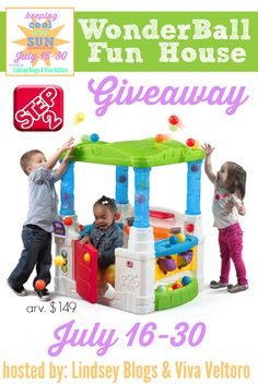 Enter to win the NEW Step2 WonderBall Fun House! - Viva Veltoro