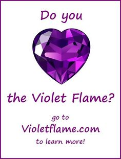 Holly Spirit, The Violet, Ascended Masters, Healing Hands, Saint Germain, New Beginnings, Forgiveness, Pink Color, Purple