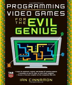 Bestseller Books Online Programming Video Games for the Evil Genius Ian Cinnamon $16.27