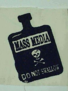 So, how much of mass media and propaganda should we really swallow? Media Lies, Political Art, Political Events, Thought Provoking, In This World, Wise Words, Mindfulness, Politics, Wisdom