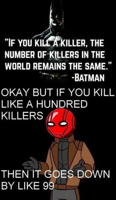 "I like batman but the way the authors portray him as ""don't-kill-no-matter-what"" is garbage. (Except for the killing joke) Heros Comics, Marvel Dc Comics, Marvel Jokes, Funny Jokes, Hilarious, Stupid Funny, I Am Batman, Batman Logo, Dc Memes"