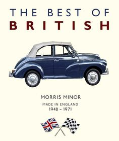 Morris Minor 1948-1971 - I knew a guy here in MN that had one. I was so jealous!