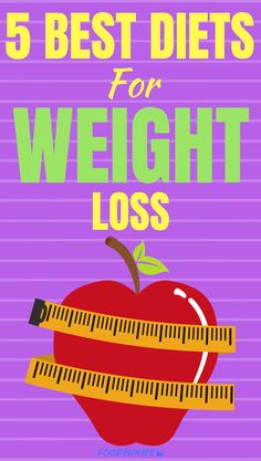 5 BEST DIETS for weight loss