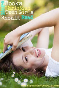 More Books Christian Teen Girls Should Read | www.beyondtheinspiration.com